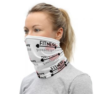 Fitness Over Prescriptions Neck Gaiter